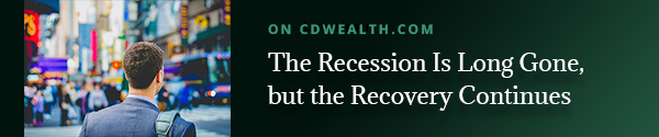 The Recessions is Long Gone, but the Recovery Continues