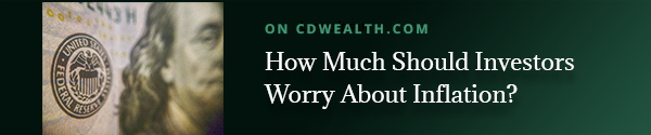 Promo for recent article titled How Much Should Investors Worry About Inflation