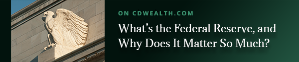 Promo for article titled What's the Federal Reserve and Why Does It Matter So Much?